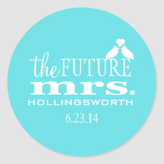 Future Mrs.-Aqua Blue Robin's Egg-Bridal Shower Classic Round Sticker