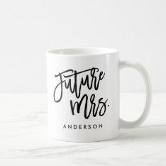 Future Mrs. Coffee Mug at Zazzle