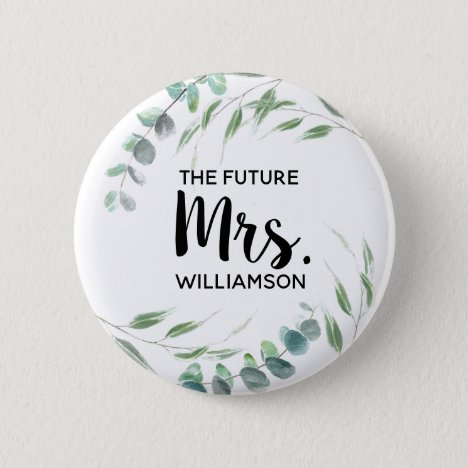 Future Mrs. Eucalyptus Foliage Script Add Name Button