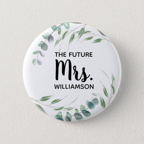 Future Mrs Eucalyptus Foliage Script Add Name Button
