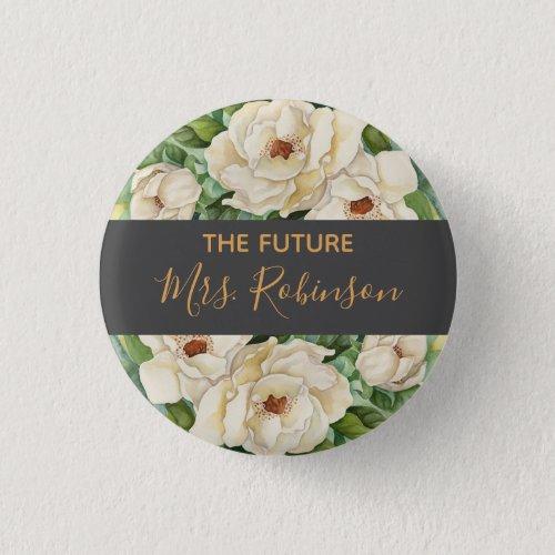 Future Mrs Floral White Magnolia Watercolor Name Button