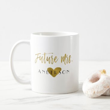 Coffee Themed Future Mrs. Gold Foil Bride Coffee or Tea Cup