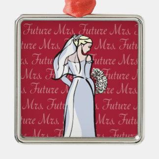 Future Mrs Metal Ornament
