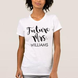 Future Mrs.   Personalized Wedding T-Shirt
