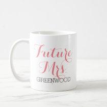 Future Mrs. Pink Script Coffee Mug