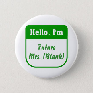 Future Mrs. Pins - Personalized