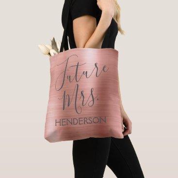 Bride Themed Future Mrs. Rose Gold Blush Pink Modern Metal Tote Bag
