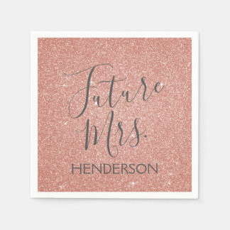 Future Mrs. Rose Gold Blush Pink Sparkle Glitter Napkin