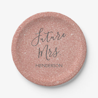 Future Mrs. Rose Gold Blush Pink Sparkle Glitter Paper Plate