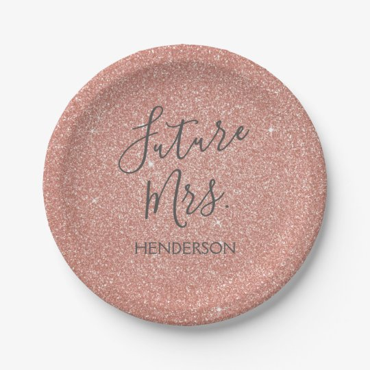 future mrs rose gold blush pink sparkle glitter paper plate. Black Bedroom Furniture Sets. Home Design Ideas