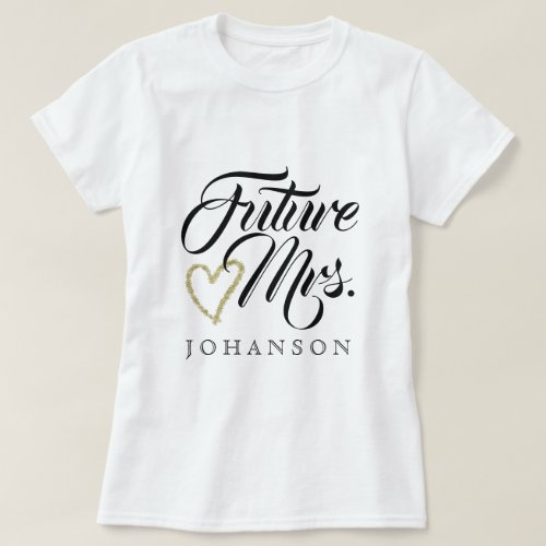 Future Mrs T_Shirt