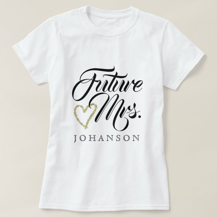 Future Mrs T Shirt Zazzle Com
