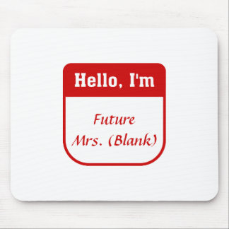 Future Mrs. T-shirt - Personalized Mouse Pad