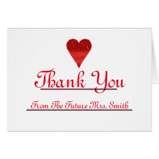 Future Mrs. Thank you Red Heart note Card