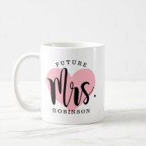 Future Mrs. | Wedding Engagement Coffee Mug