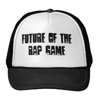 FUTURE OF THE RAP GAME TRUCKER HAT
