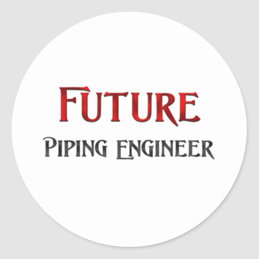 Future Piping Engineer Classic Round Sticker