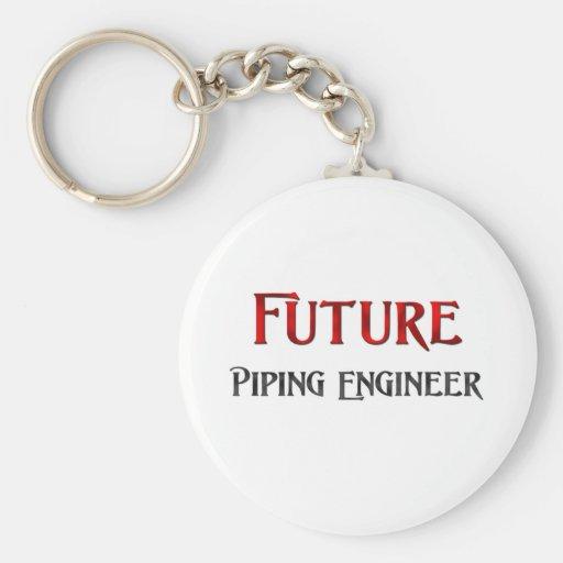 Future Piping Engineer Key Chain