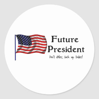 Future President Classic Round Sticker