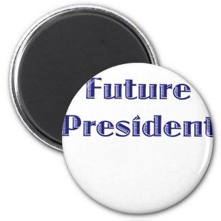 Future President Magnet