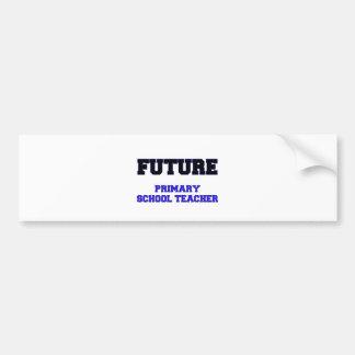 Future Primary School Teacher Car Bumper Sticker