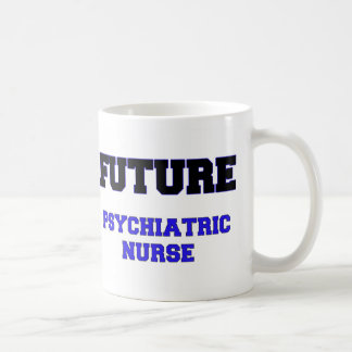 Future Psychiatric Nurse Mug