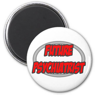 Future Psychiatrist Refrigerator Magnets