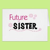 Future Sister Card