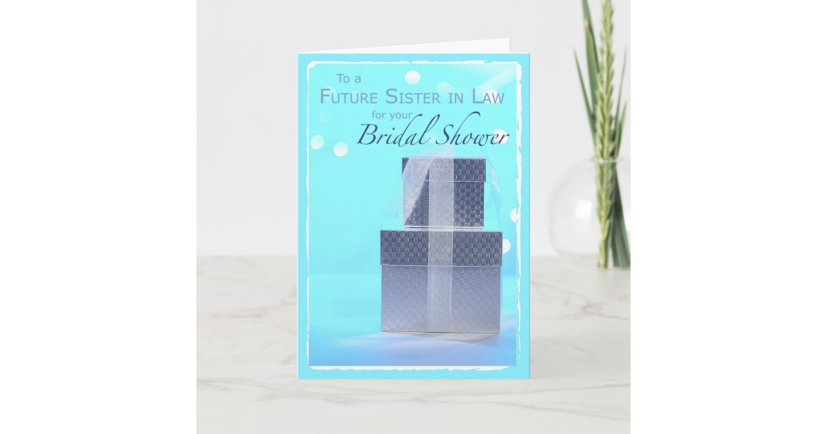 future sister in law bridal shower gifts thank you card zazzlecom