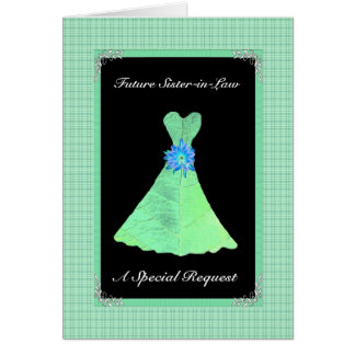 Future Sister-in-Law Bridesmaid  - MINT GREEN Gown Greeting Card