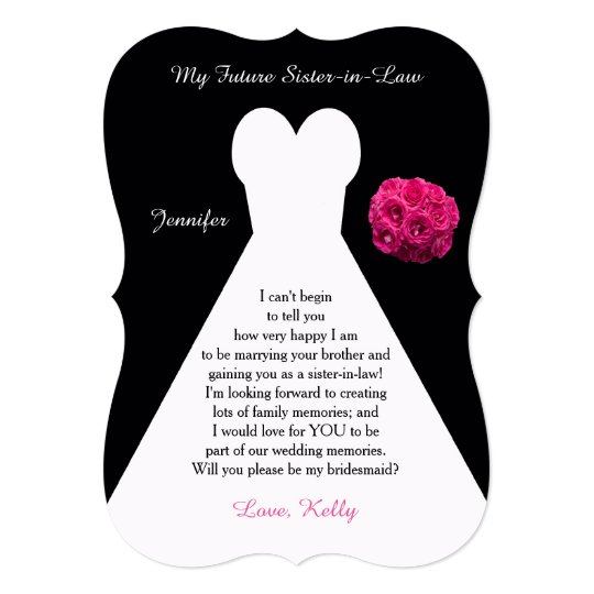 Future Sister In Law Bridesmaid Poem Request Gown Invitation