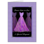 Future Sister-in-Law Bridesmaid  - PURPLE Dresses Card