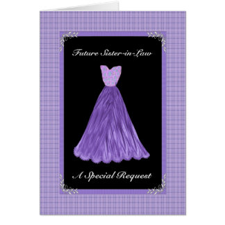 Future Sister-in-Law Bridesmaid  - PURPLE Gown Greeting Cards