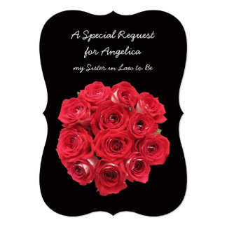 Future Sister in Law Bridesmaid Red Roses 5x7 Paper Invitation Card