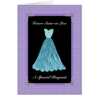 Future Sister-in-Law Bridesmaid  - TURQUOISE Gown Greeting Card