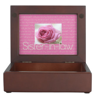 Future Sister in Law Please be Bridesmaid Keepsake Boxes