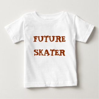 FUTURE SKATER BABY T-Shirt