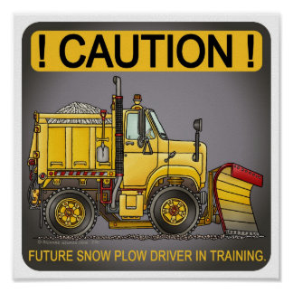 Future Snow Plow Truck Driver Poster Print