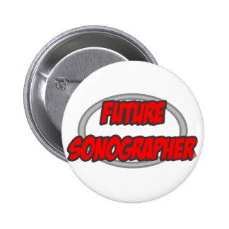 Future Sonographer Pinback Button