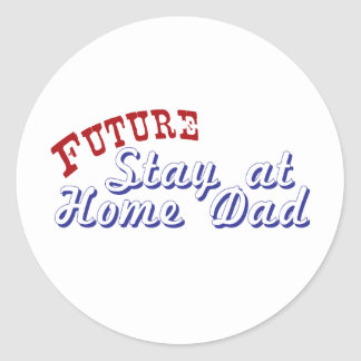 Future Stay at Home Dad Classic Round Sticker