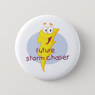 Future Storm Chaser Pinback Button