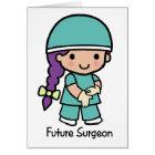 Future Surgeon - Girl Card