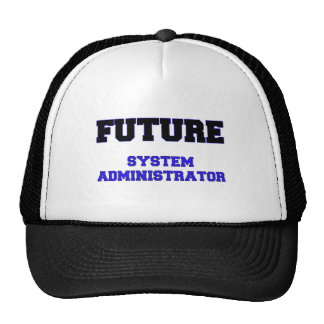 Future System Administrator Trucker Hat