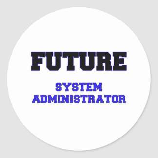 Future System Administrator Round Stickers