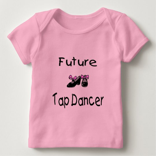Future Tap Dancer Baby T-Shirt