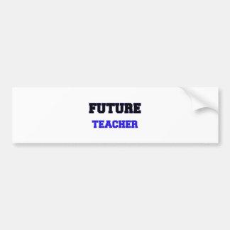Future Teacher Car Bumper Sticker