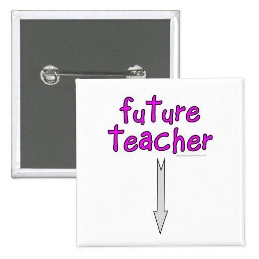 future teacher button