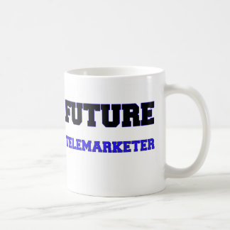 Future Telemarketer Coffee Mugs