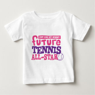 Future Tennis All Star - Girl Baby T-Shirt