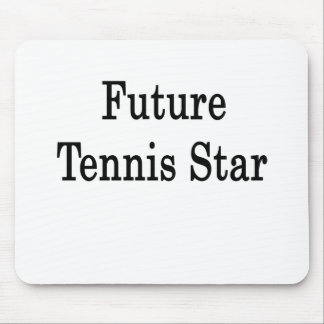 Future Tennis Star Mouse Pads
